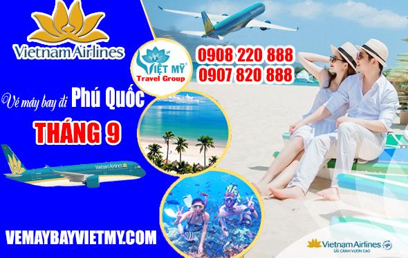 Vé máy bay đi Phú Quốc tháng 9 hãng Vietnam Airlines