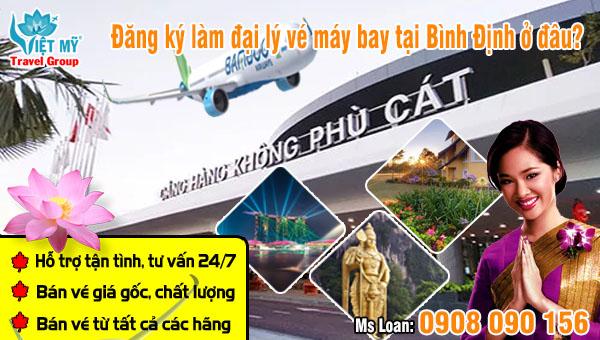 Đăng ký làm đại lý vé máy bay tại Bình Định ở đâu?
